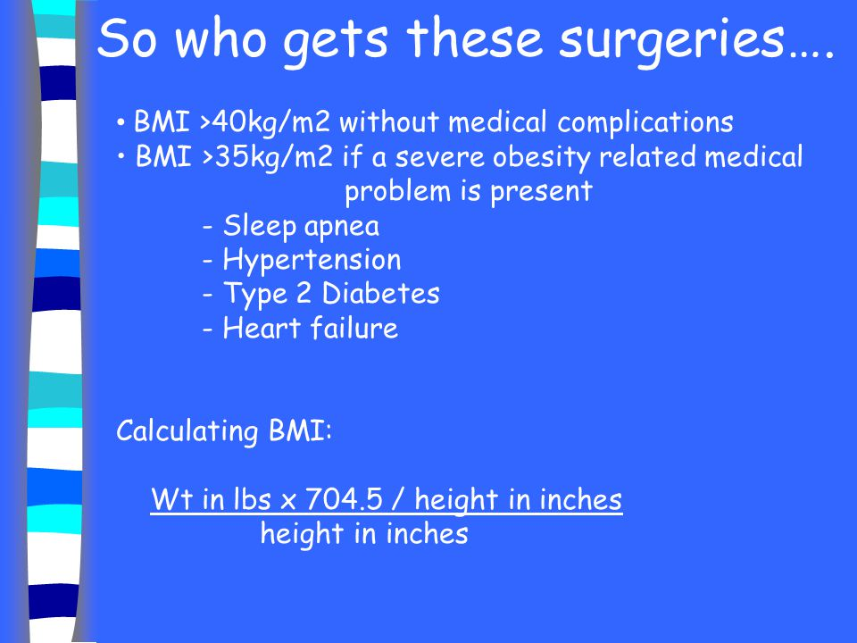 So who gets these surgeries….