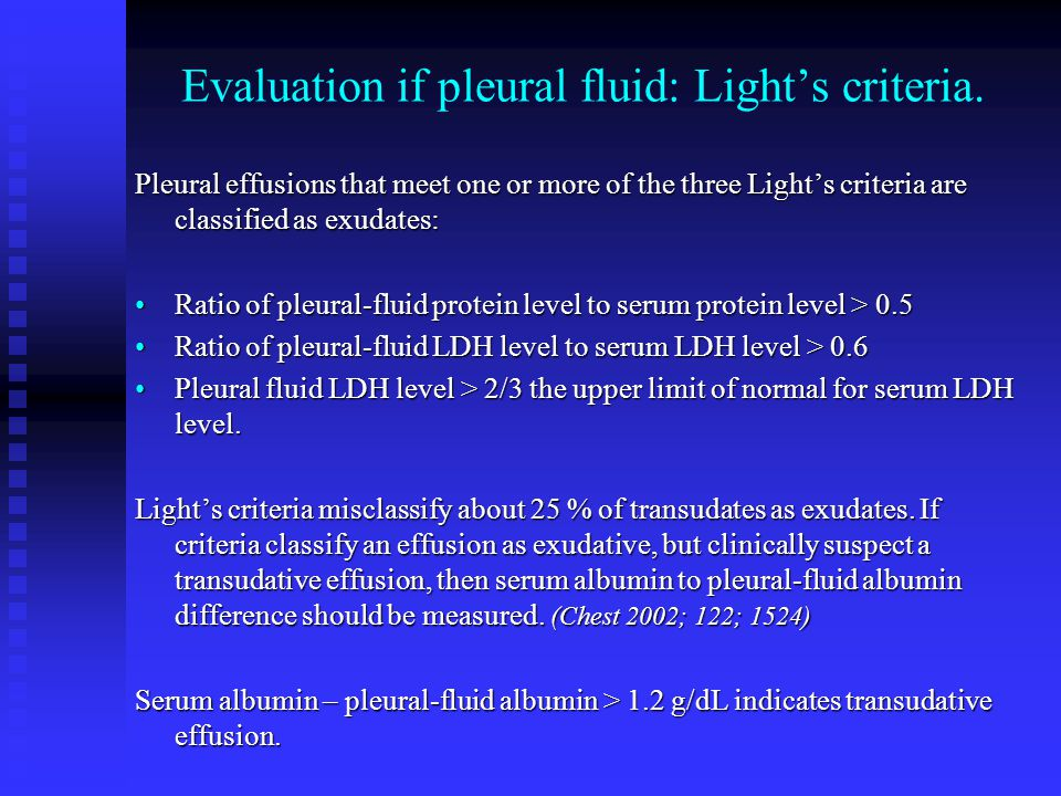Evaluation if pleural fluid: Light's criteria.