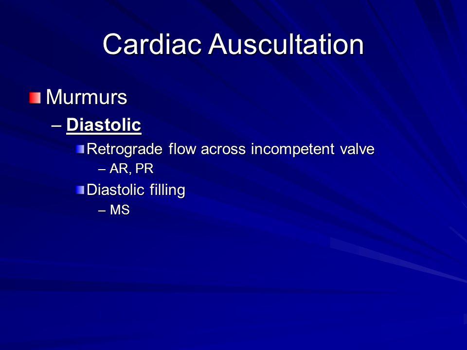 Cardiac Auscultation Murmurs Diastolic