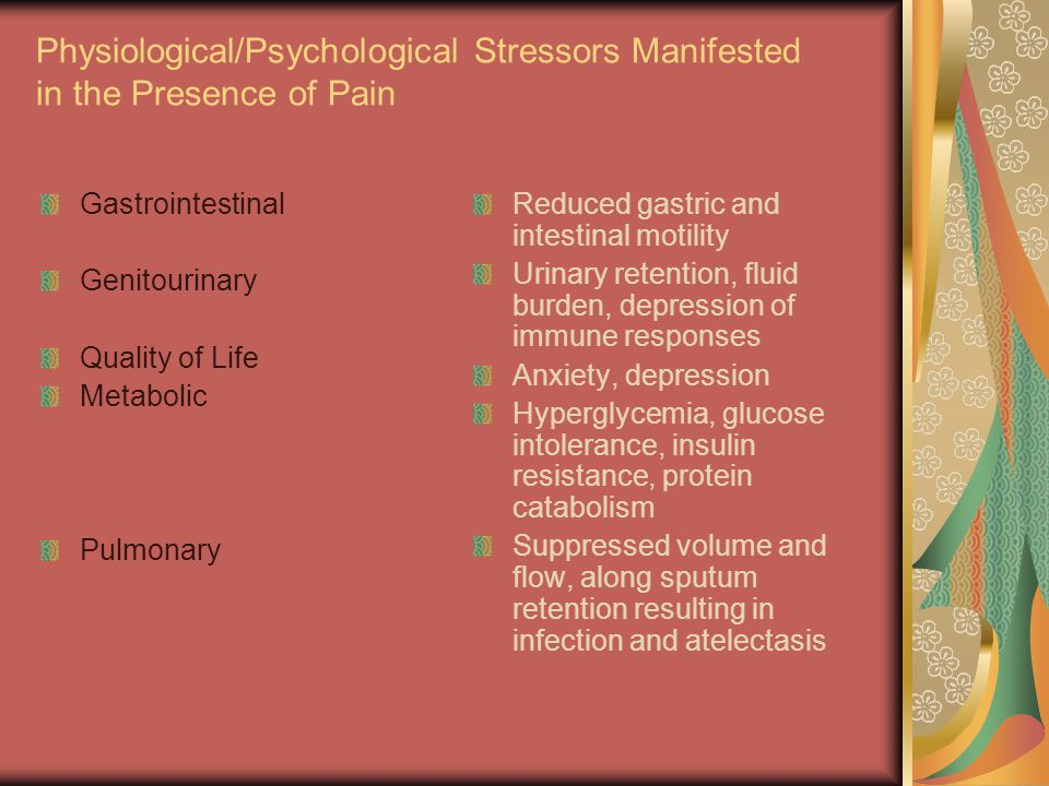 Physiological/Psychological Stressors Manifested in the Presence of Pain