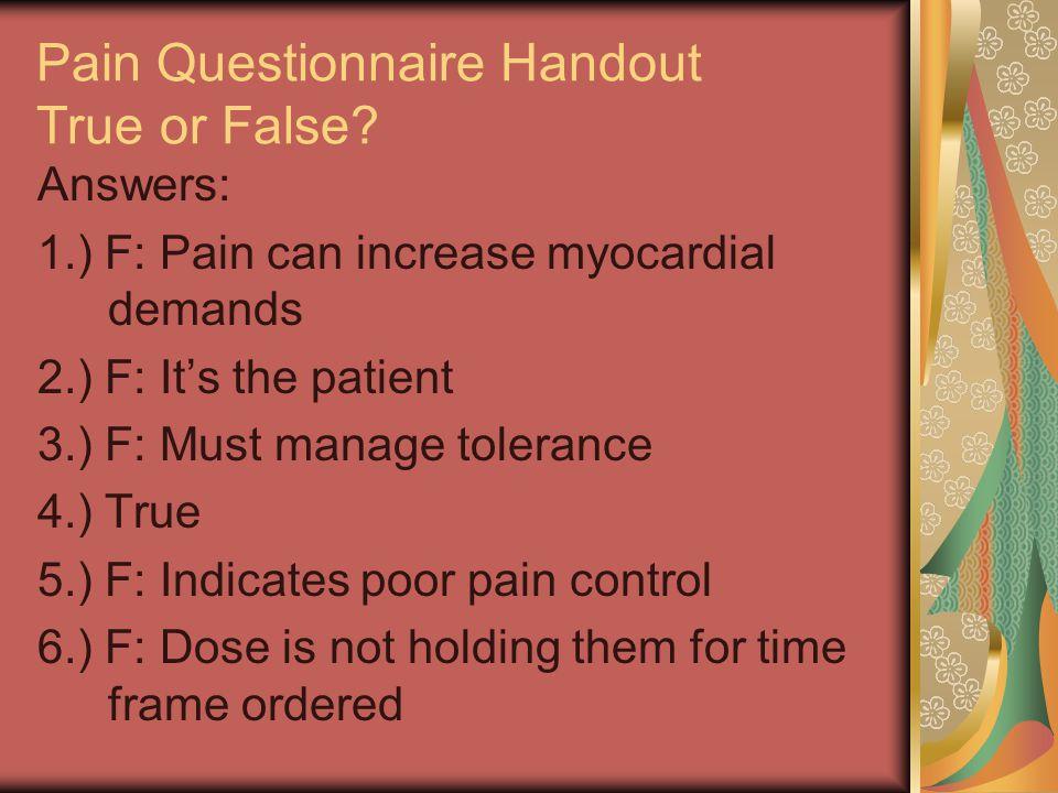 Pain Questionnaire Handout True or False