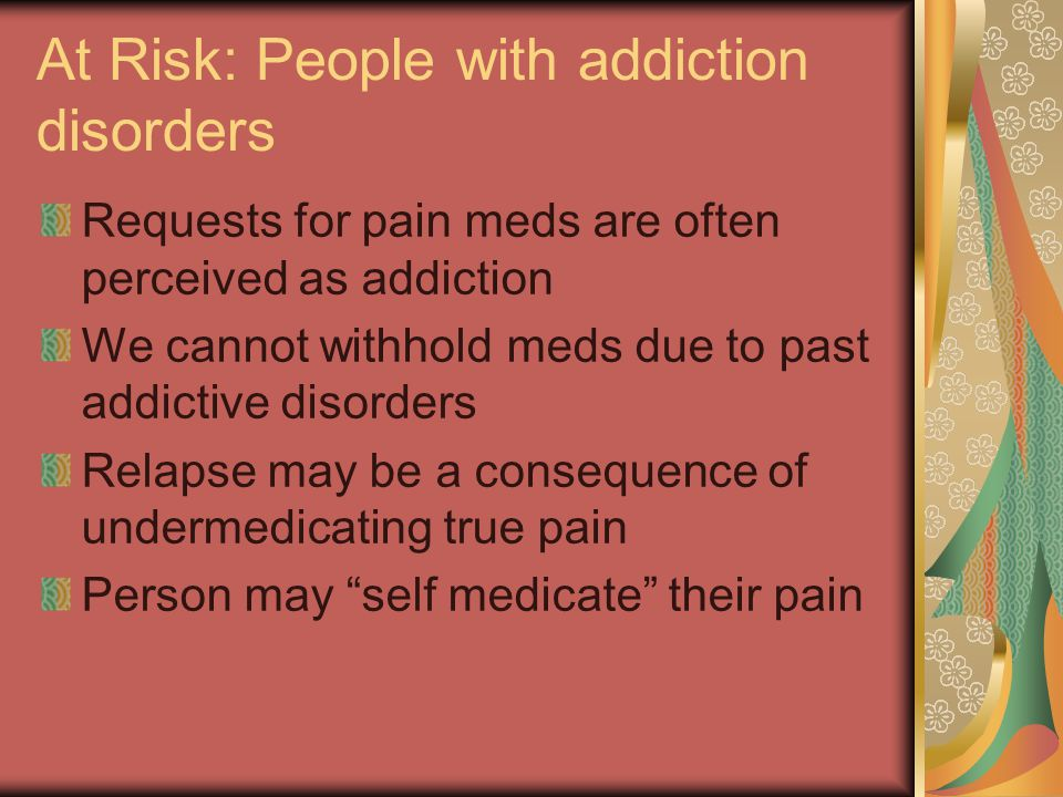 At Risk: People with addiction disorders