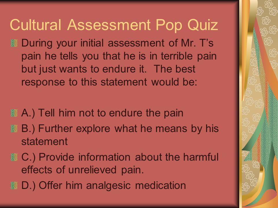 Cultural Assessment Pop Quiz