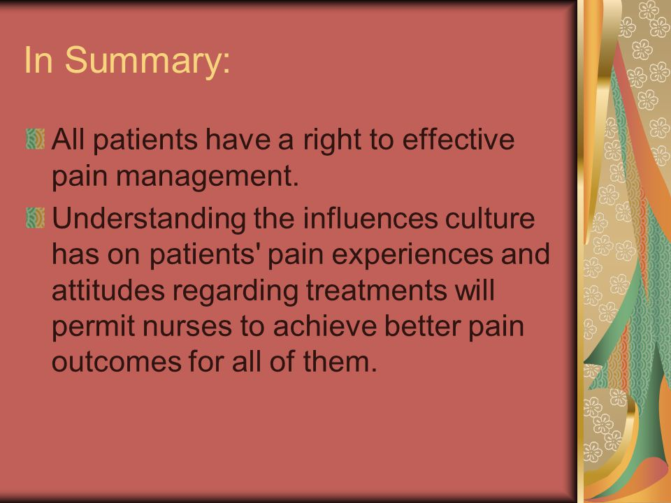 In Summary: All patients have a right to effective pain management.