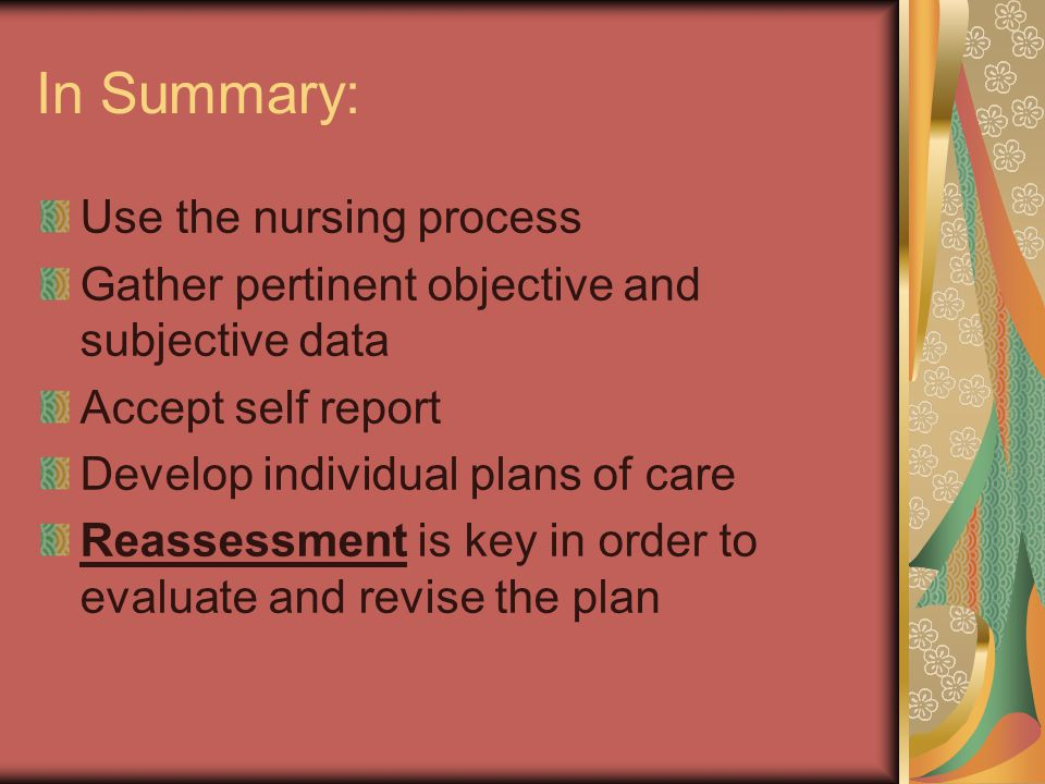 In Summary: Use the nursing process