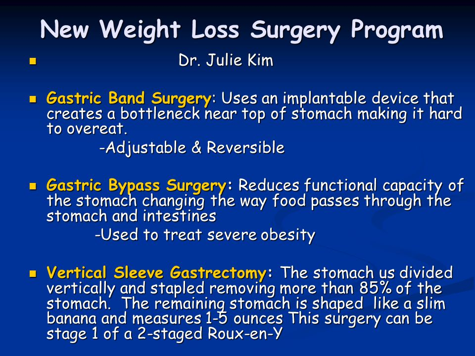 New Weight Loss Surgery Program