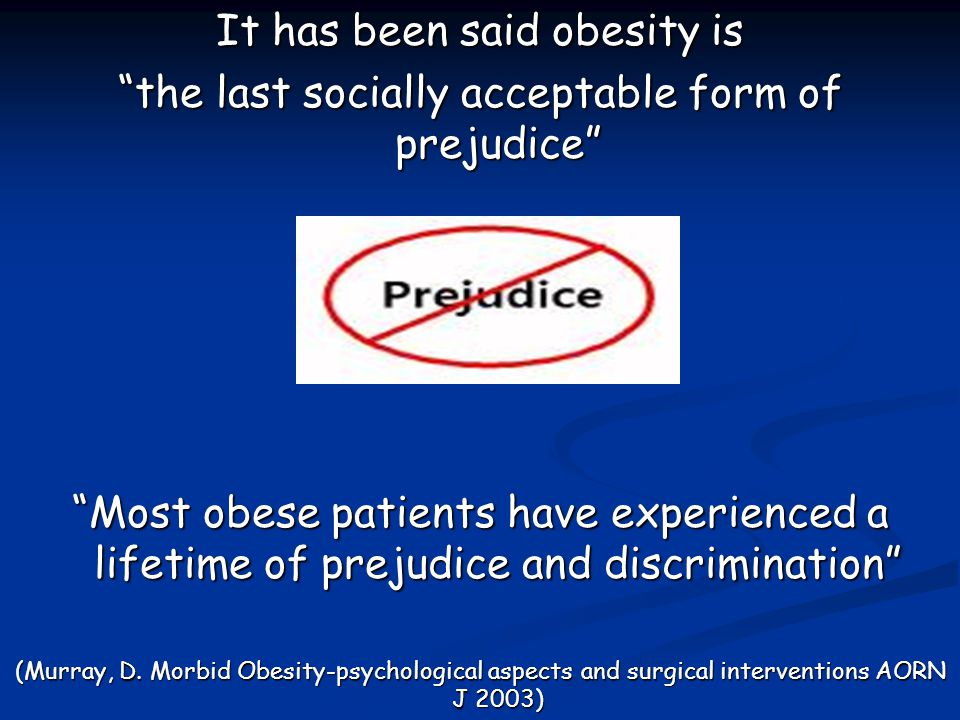 It has been said obesity is