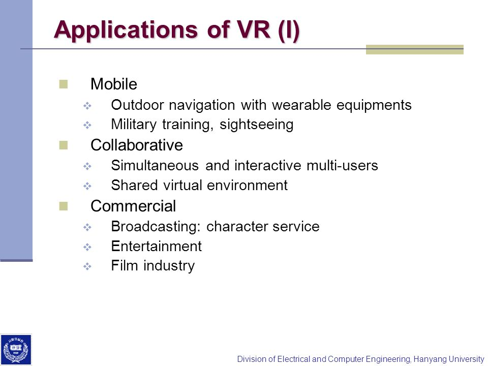 Applications of VR (I) Mobile Collaborative Commercial