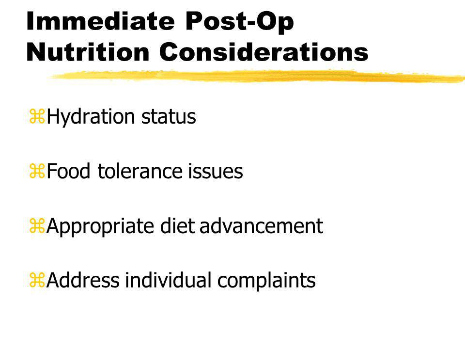 Immediate Post-Op Nutrition Considerations