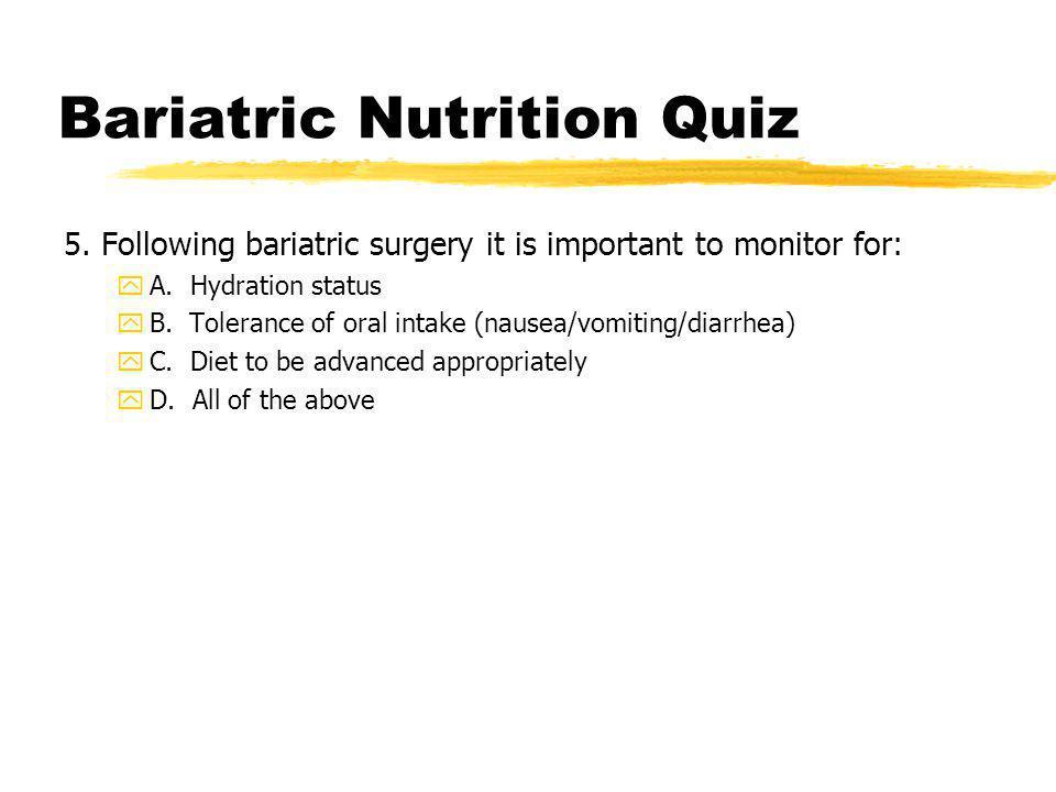 Bariatric Nutrition Quiz