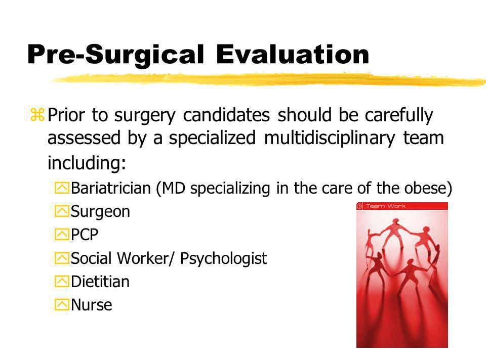 Pre-Surgical Evaluation