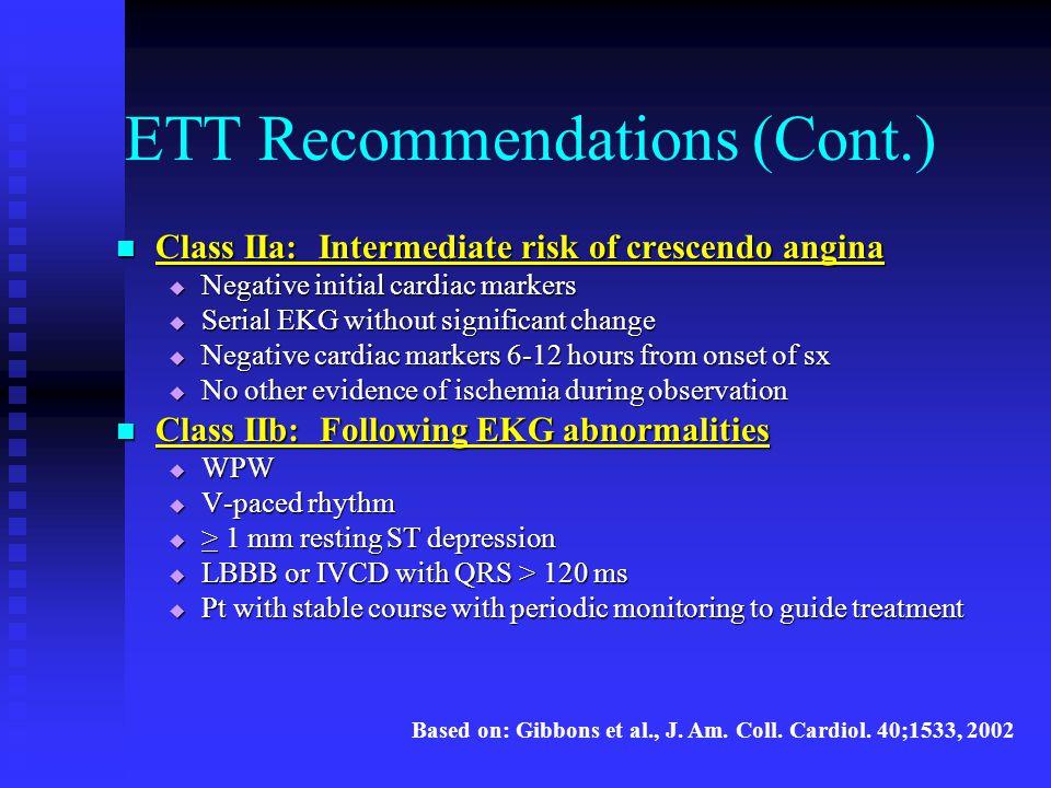 ETT Recommendations (Cont.)