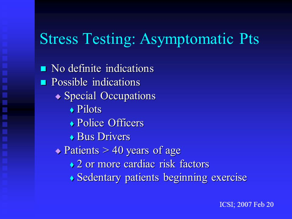 Stress Testing: Asymptomatic Pts