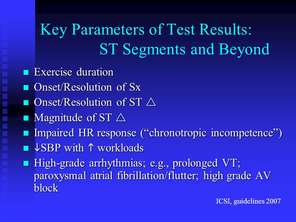Key Parameters of Test Results: ST Segments and Beyond