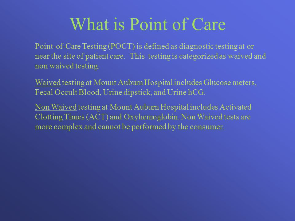 What is Point of Care