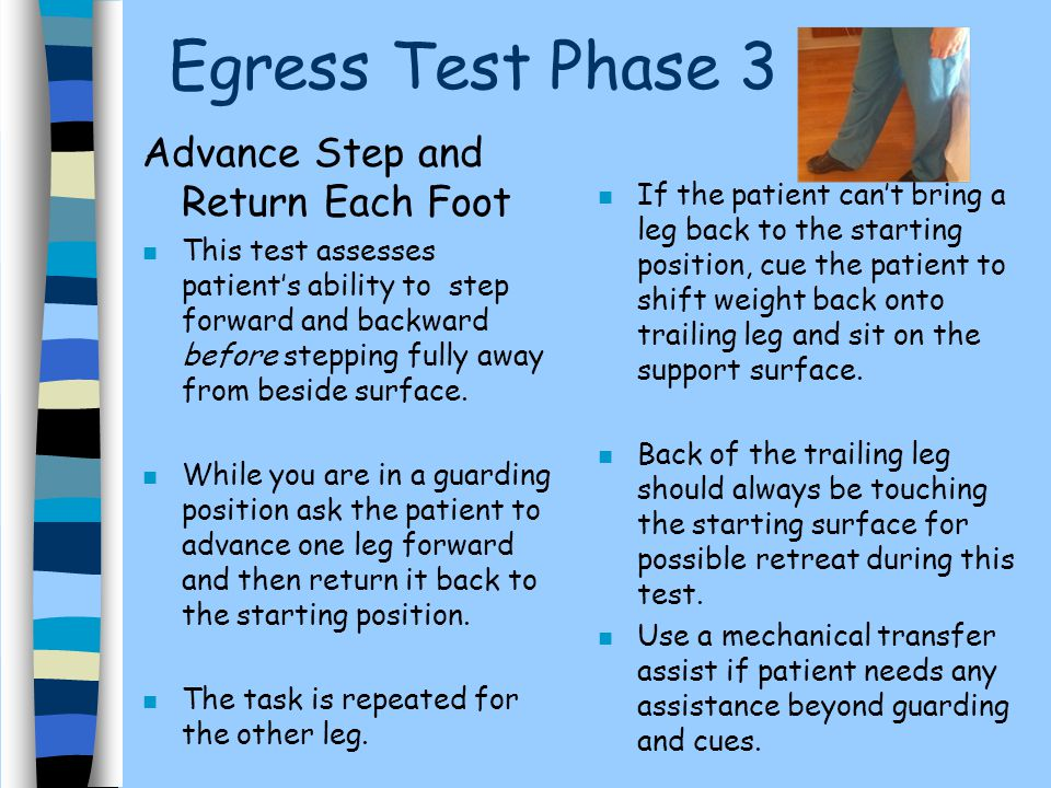 Egress Test Phase 3 Advance Step and Return Each Foot