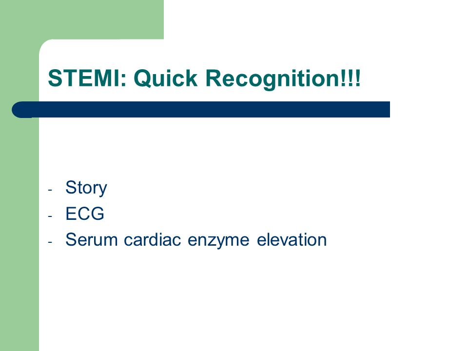 STEMI: Quick Recognition!!!