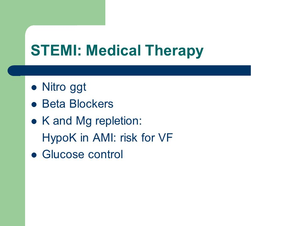 STEMI: Medical Therapy