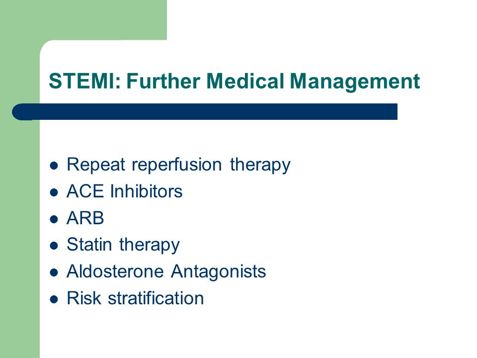 STEMI: Further Medical Management