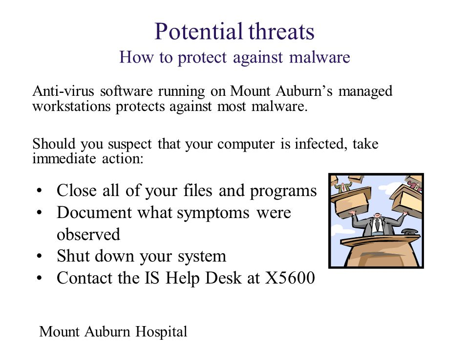 Potential threats How to protect against malware