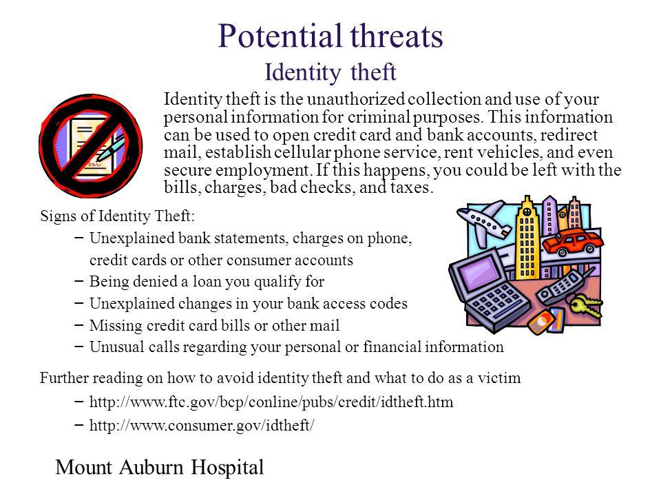 Potential threats Identity theft