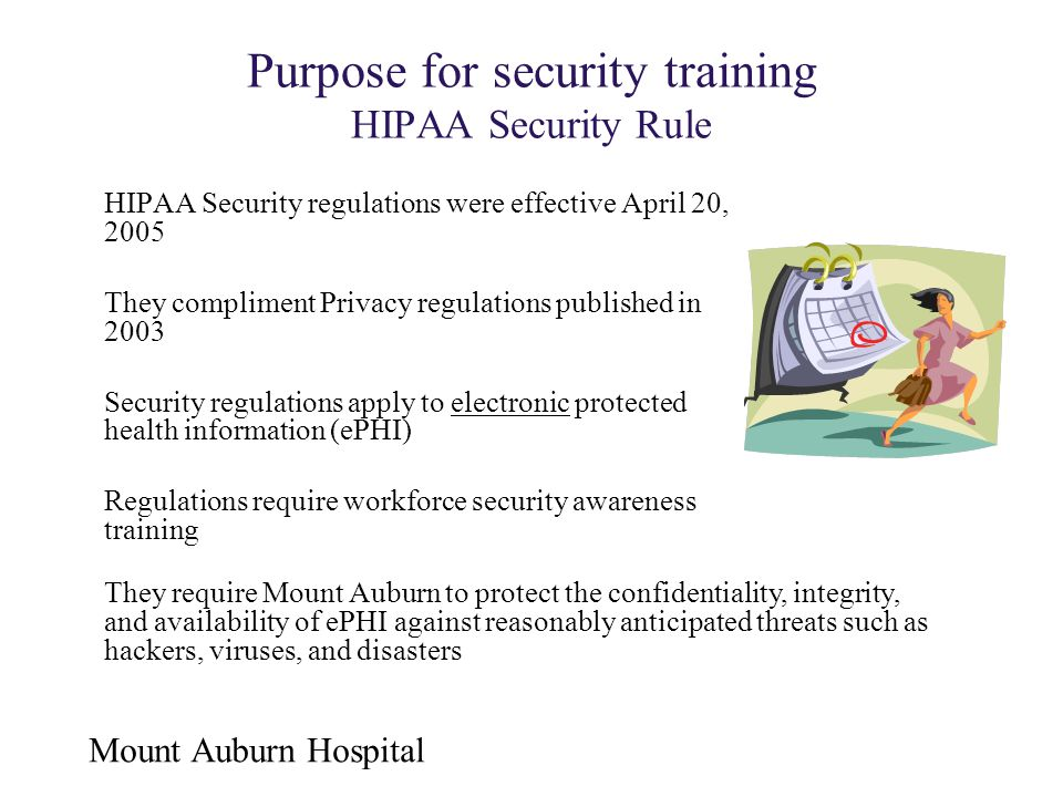 Purpose for security training HIPAA Security Rule