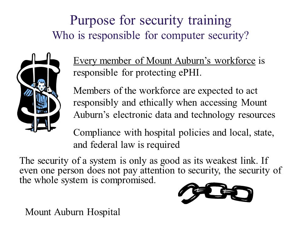 Purpose for security training Who is responsible for computer security