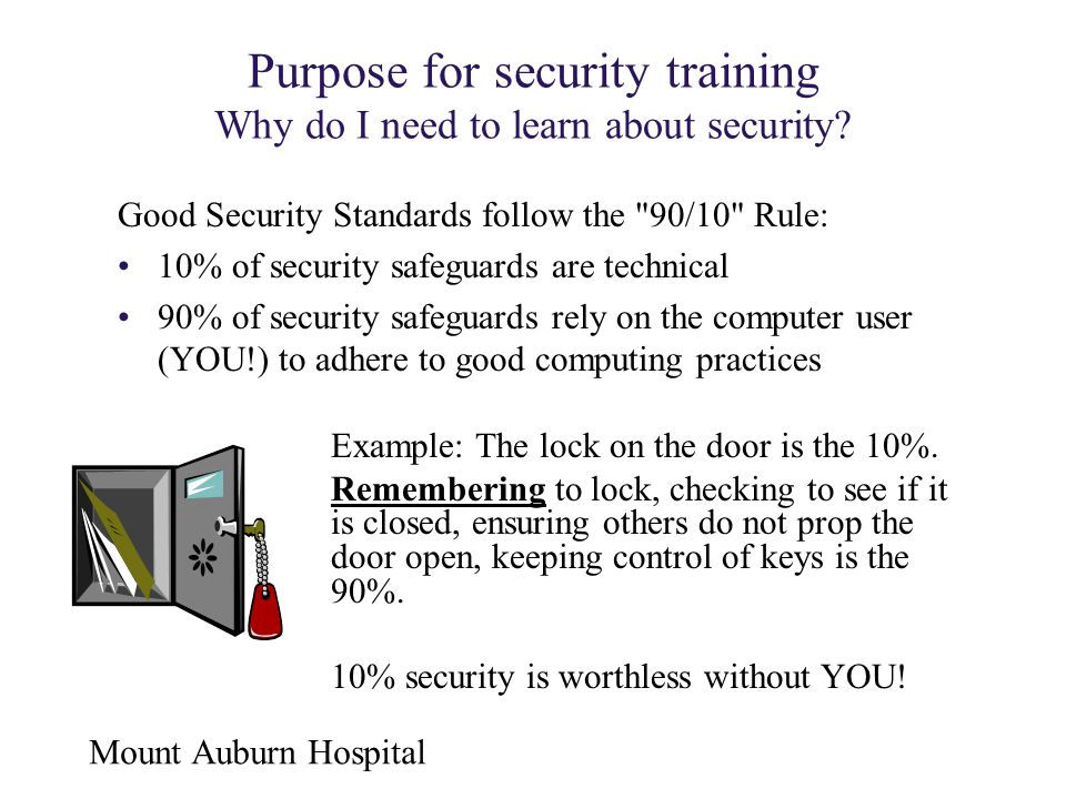 Purpose for security training Why do I need to learn about security