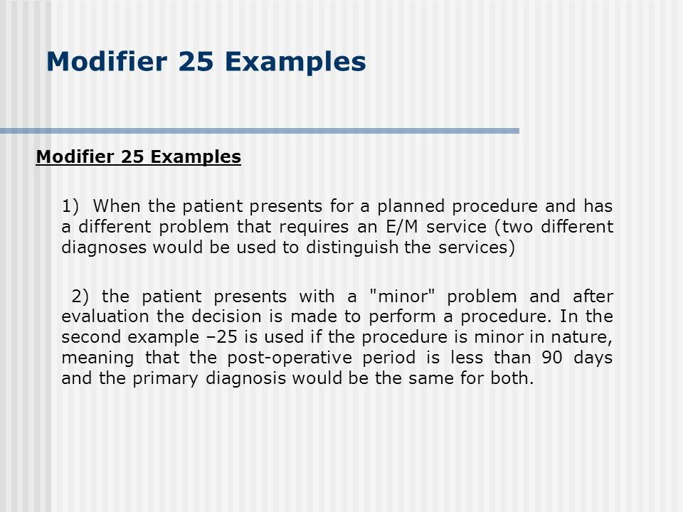 Modifier 25 Examples Modifier 25 Examples