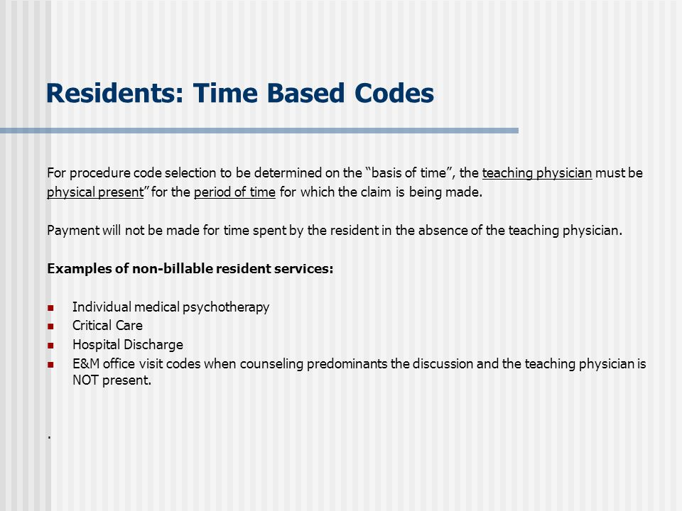 Residents: Time Based Codes