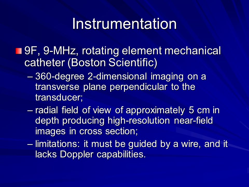 Instrumentation 9F, 9-MHz, rotating element mechanical catheter (Boston Scientific)