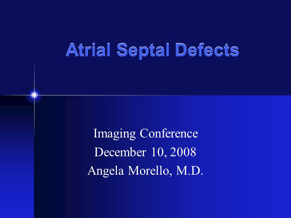 Imaging Conference December 10, 2008 Angela Morello, M.D.