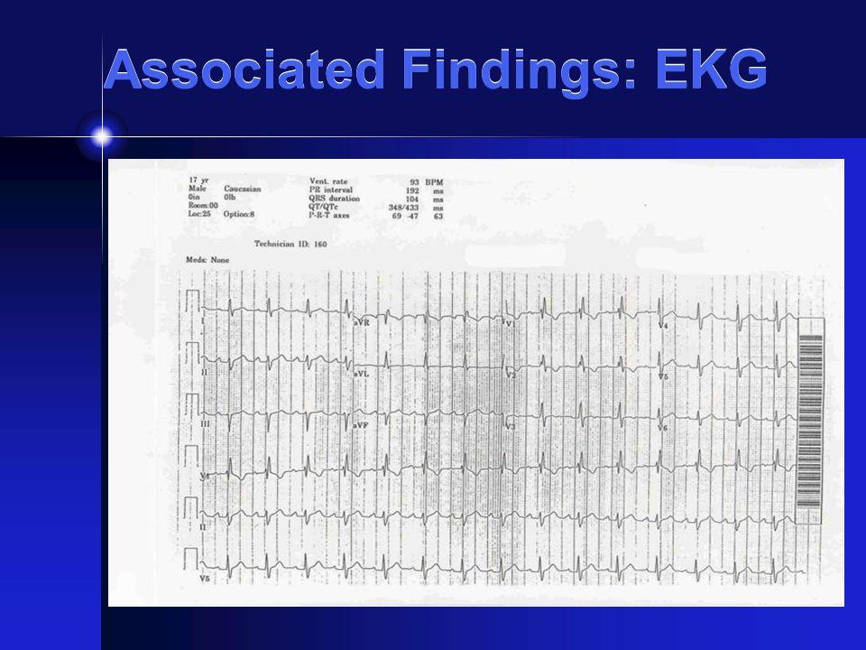 Associated Findings: EKG