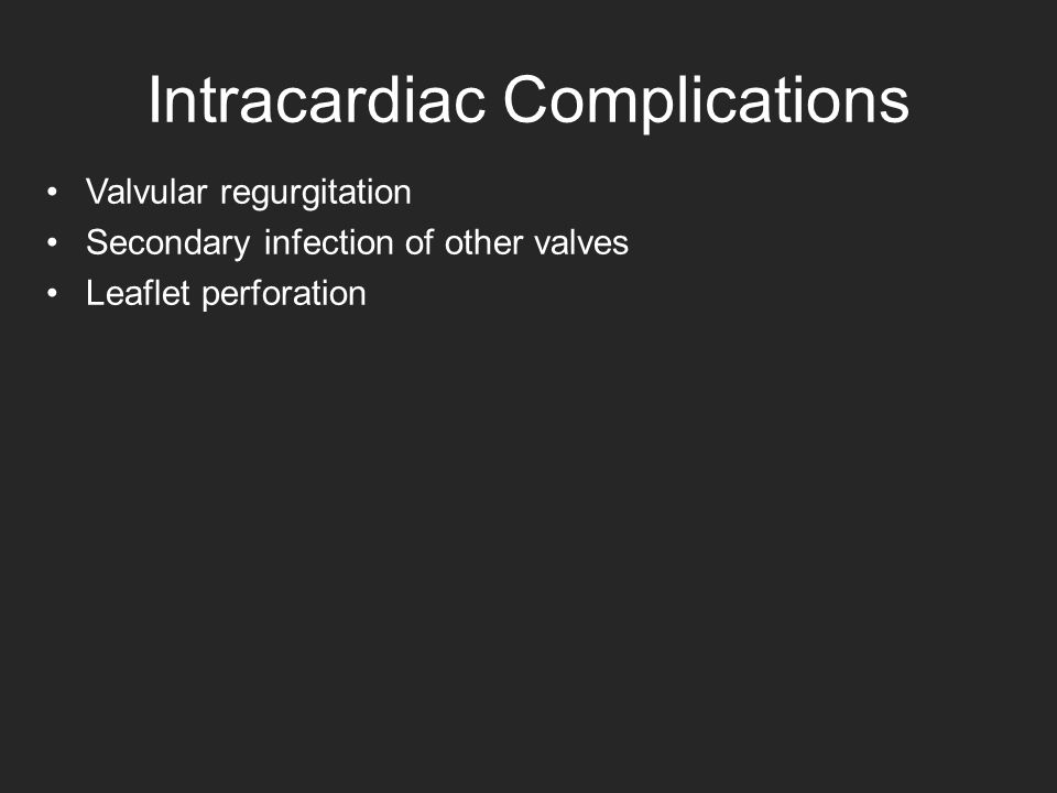 Intracardiac Complications