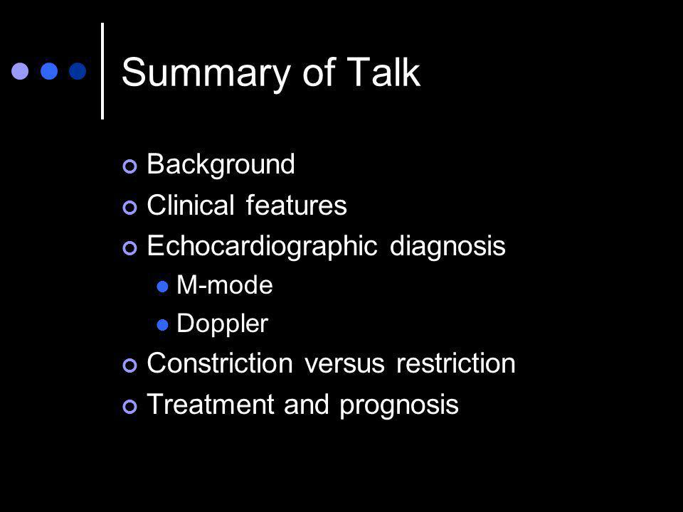 Summary of Talk Background Clinical features