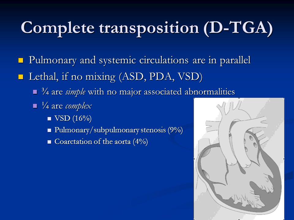 Complete transposition (D-TGA)