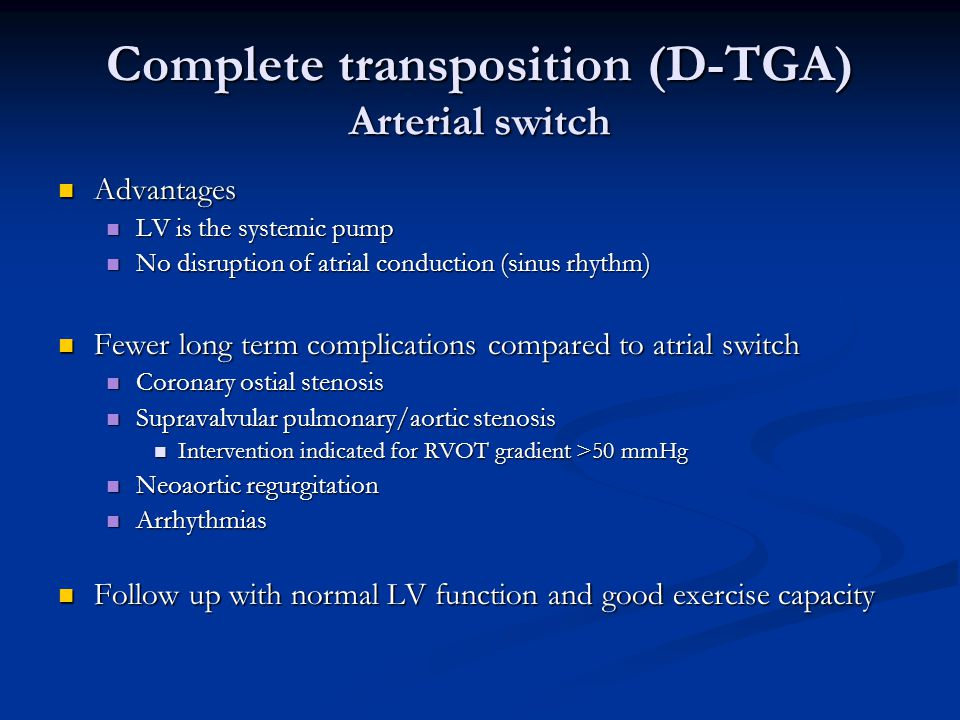 Complete transposition (D-TGA) Arterial switch