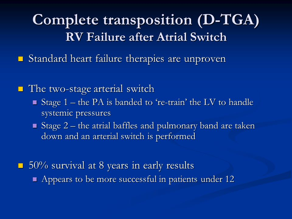 Complete transposition (D-TGA) RV Failure after Atrial Switch