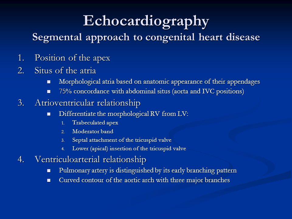 Echocardiography Segmental approach to congenital heart disease