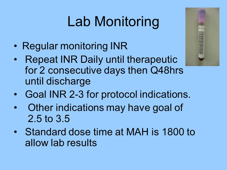 Lab Monitoring Regular monitoring INR