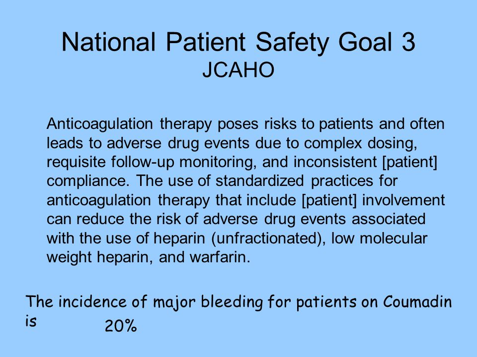 National Patient Safety Goal 3 JCAHO