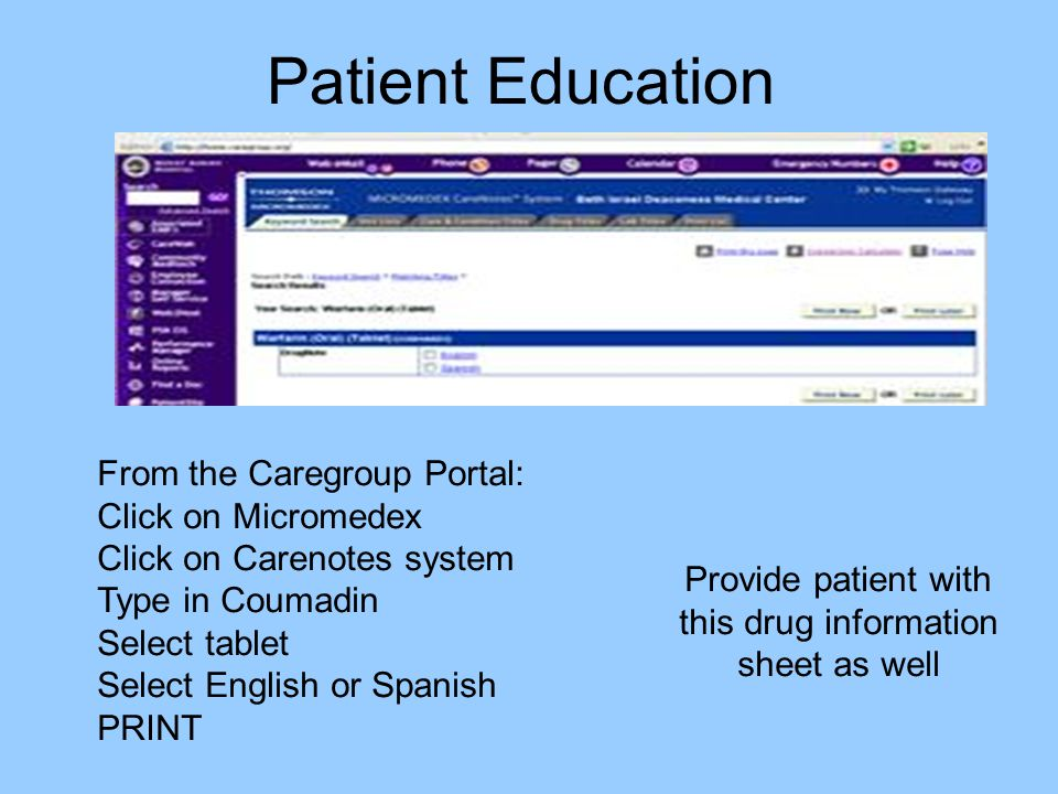 Patient Education From the Caregroup Portal: Click on Micromedex
