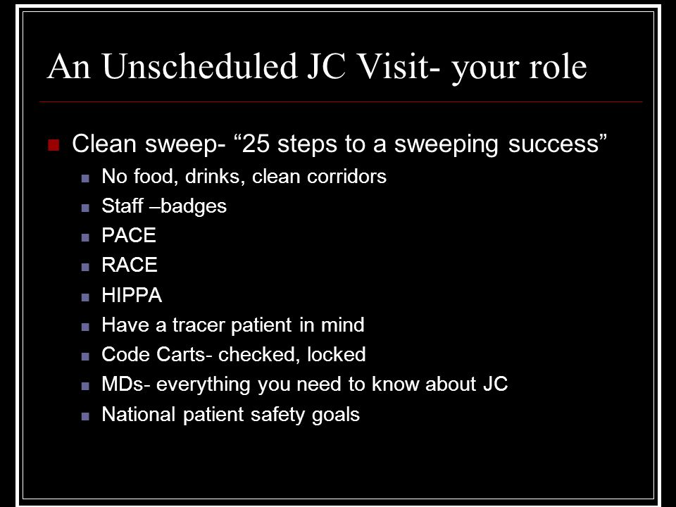 An Unscheduled JC Visit- your role