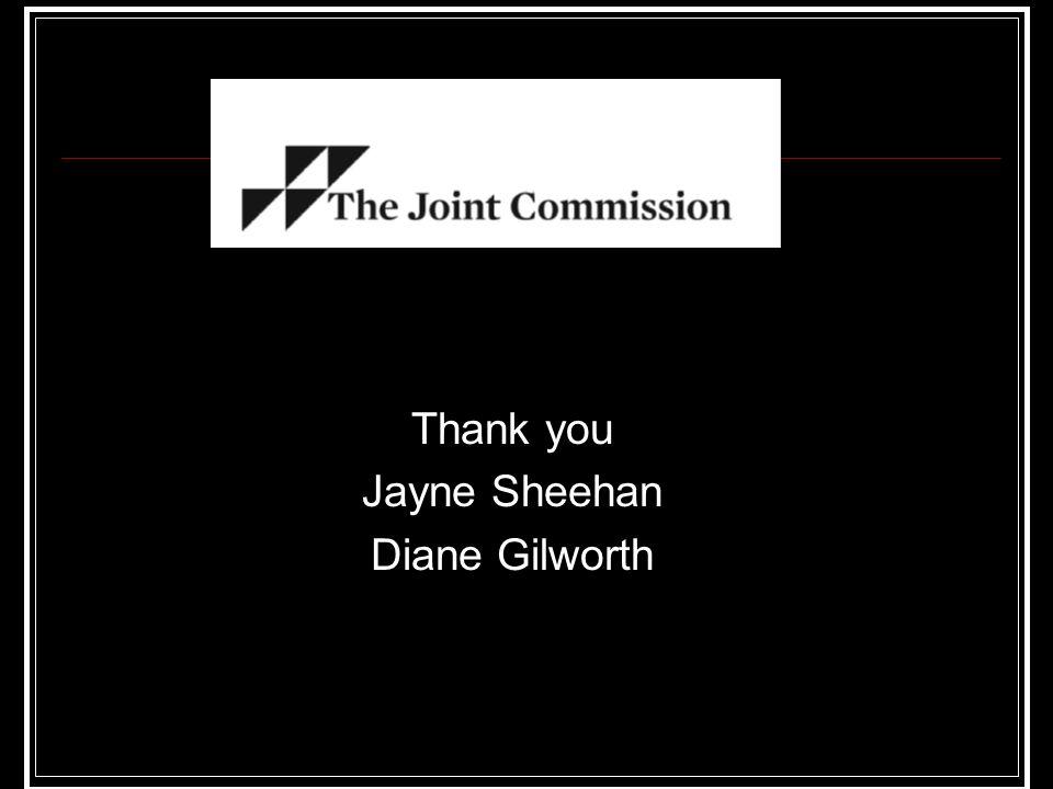Thank you Jayne Sheehan Diane Gilworth