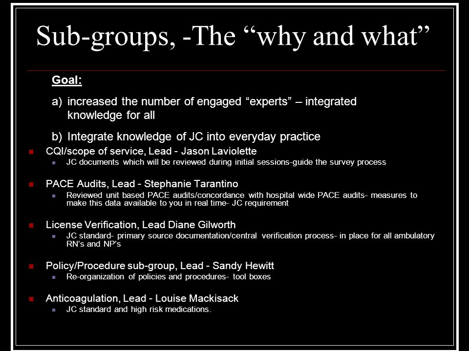 Sub-groups, -The why and what