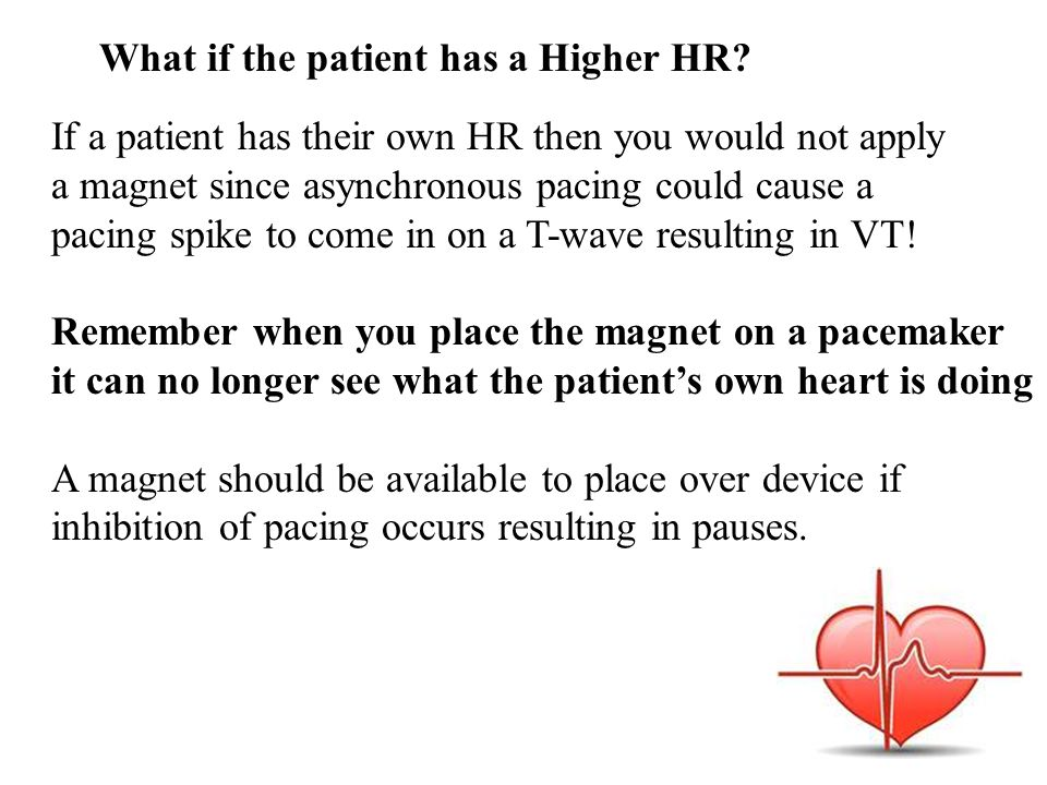 What if the patient has a Higher HR