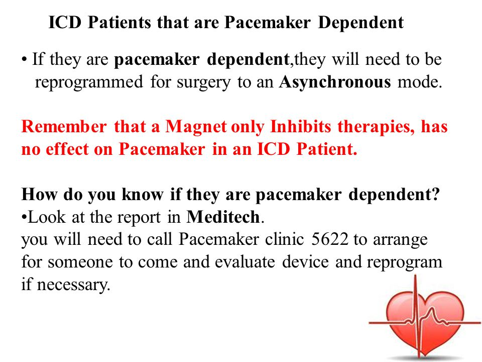ICD Patients that are Pacemaker Dependent
