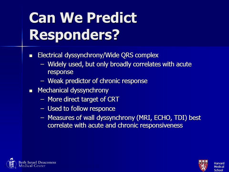 Can We Predict Responders