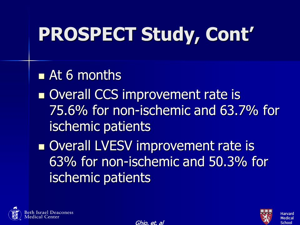 PROSPECT Study, Cont' At 6 months