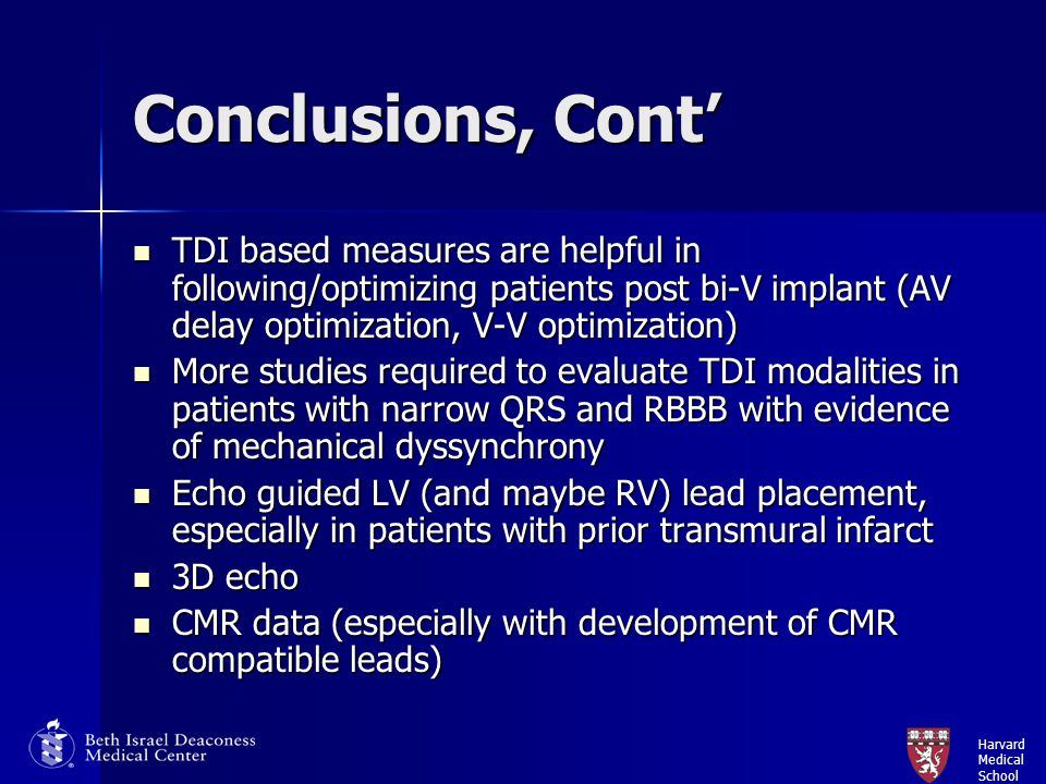 Conclusions, Cont' TDI based measures are helpful in following/optimizing patients post bi-V implant (AV delay optimization, V-V optimization)
